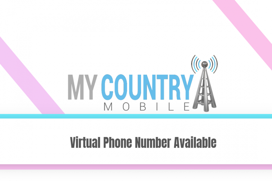 Virtual Phone Number Available - My Country Mobile