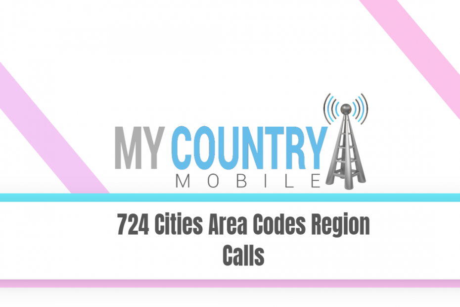 724 Cities Area Codes Region Calls - My Country Mobile